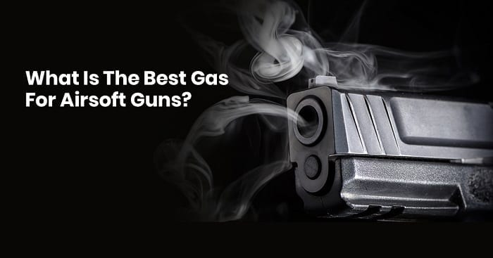 the best gas for airsoft guns